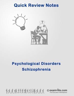 Quick Review: Schizophrenia