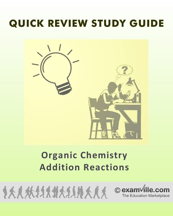 Quick Facts Organic Chemistry: Addition Reactions