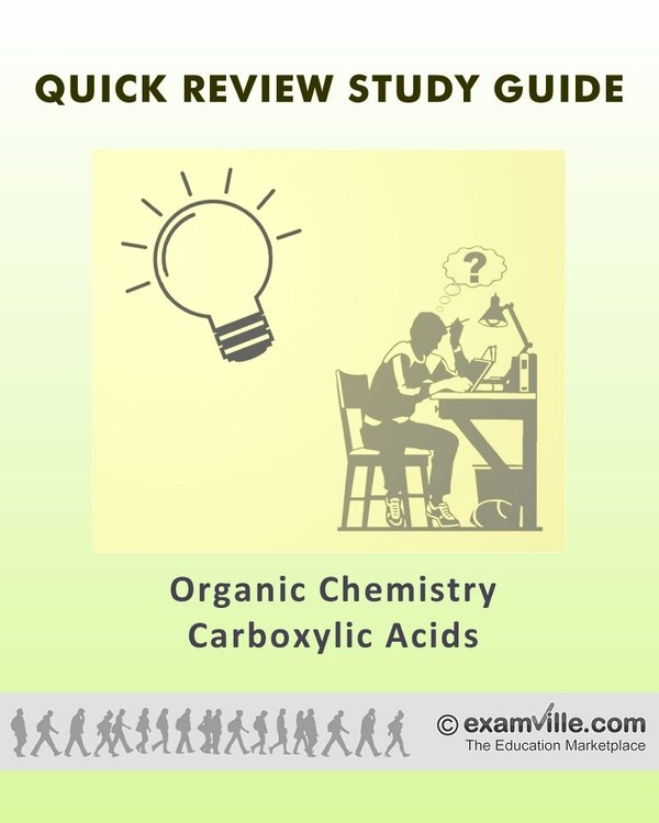 Carboxylic Acids (Organic Chemistry Quick Facts)