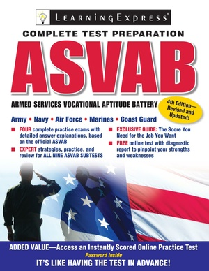 ASVAB Test Preparation - Armed Services Vocational Aptitude Battery