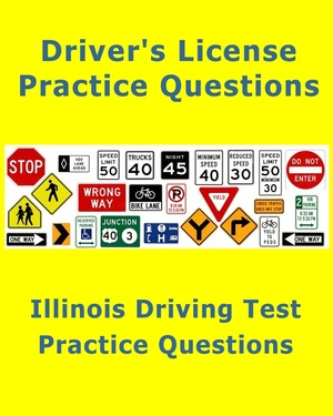 Illinois Driving Test – 100 Practice Questions (Licensing Exam)