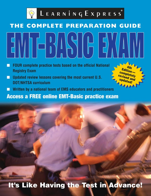 EMT Basic Exam Preparation Guide (208 Pages)