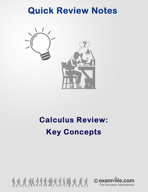 Calculus Review - Quick Review of Key Concepts