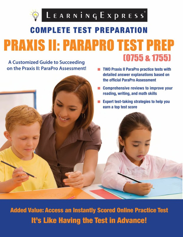 PRAXIS II: ParaProfessional Assessment Test Prep