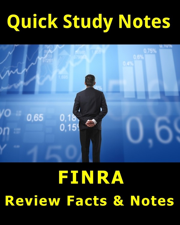 480+ Quick Review Facts for the FINRA Series 7 Exam