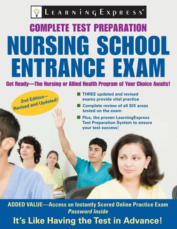 Nursing School Entrance Exam Complete Test Preparation