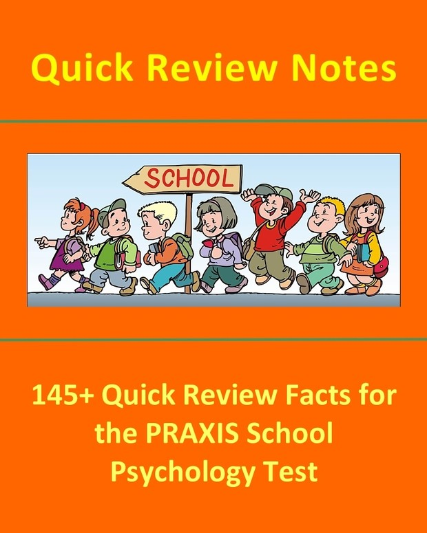 145+ Quick Review Facts for the PRAXIS School Psychology Test
