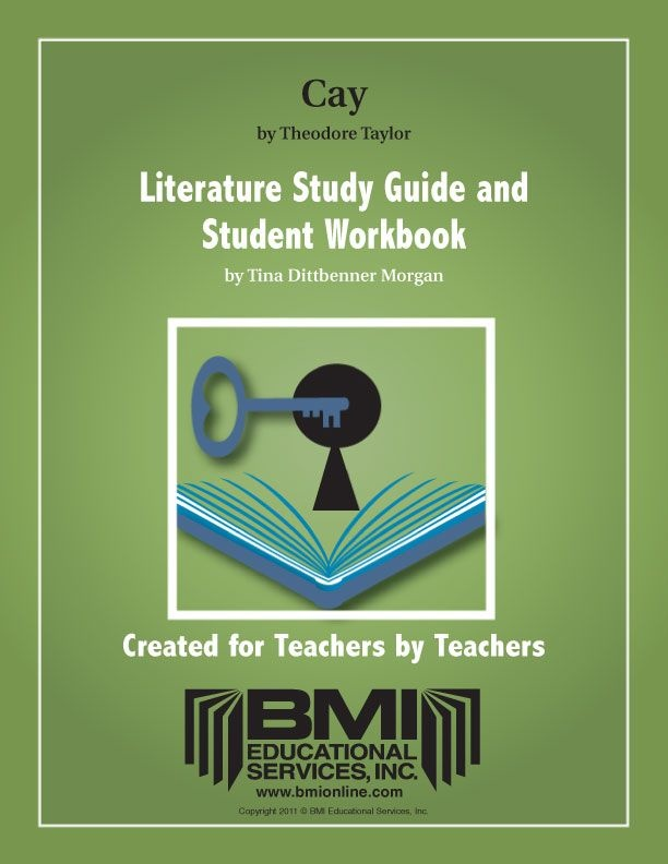 Bmi educational services the cay: study guide and student workbook.