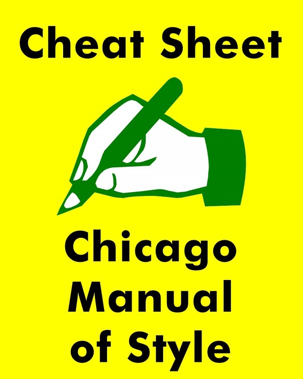Chicago Manual Of Style - Comprehensive Cheat Sheet with Examples