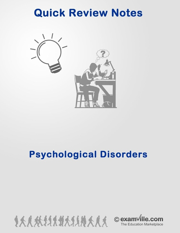 Psychological Disorders Quick Review