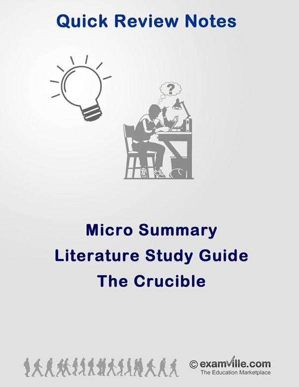 Literature Micro Summary - The Crucible