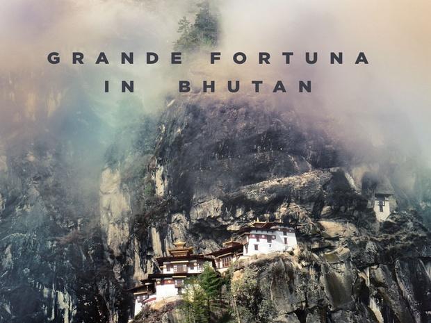 Grande Fortuna in Bhutan