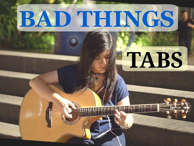 (Machine Gun Kelly, Camila Cabello) - Bad Things   Fingerstyle Guitar TABS [PDF]