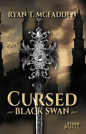 Cursed: Black Swan (A Fixer Novel)