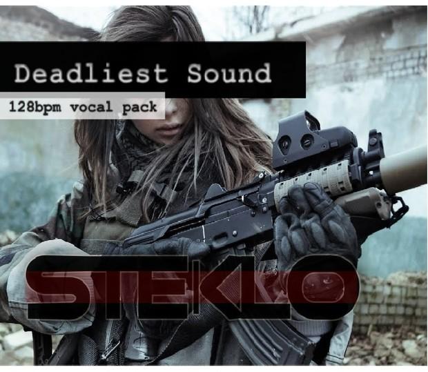DEADLIEST SOUND ( 128 E )