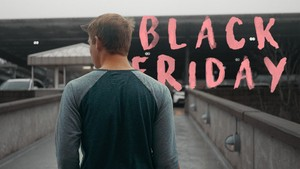 Black Friday (Project File & Videos)