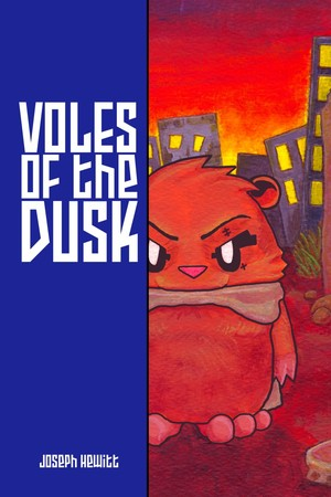 Voles of the Dusk