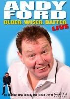 Older, Wiser, Dafter.... LIVE!