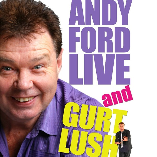 Andy Ford is Live and Gurt Lush
