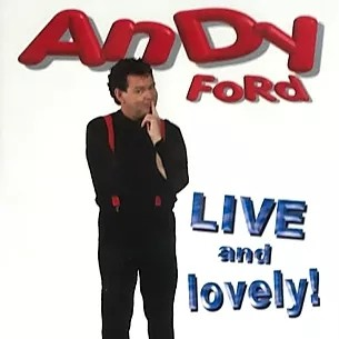 Andy Ford Live and Lovely