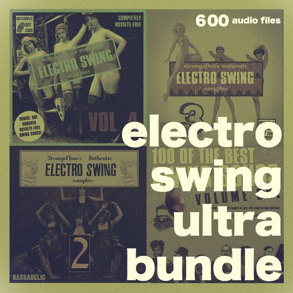 Electro Swing Ultra Bundle (The Jean-Marc Discount!) thanks again, man!