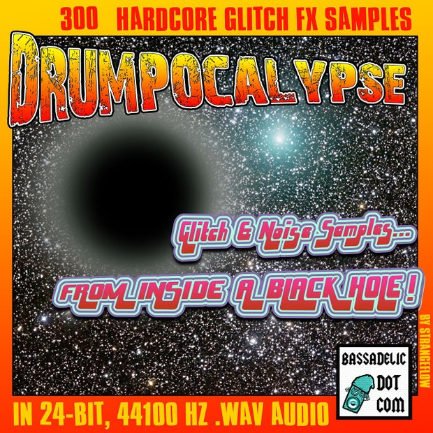 Drumpocalypse: Glitch and Noise FX Samples From Inside a Black Hole!