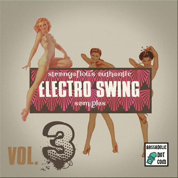 StrangeFlow's Authentic Electro Swing Samples VOL. 3