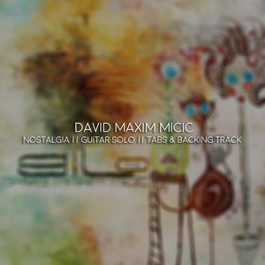 David Maxim Micic - Nostalgia // Guitar Solo // Tabs & Backing Track