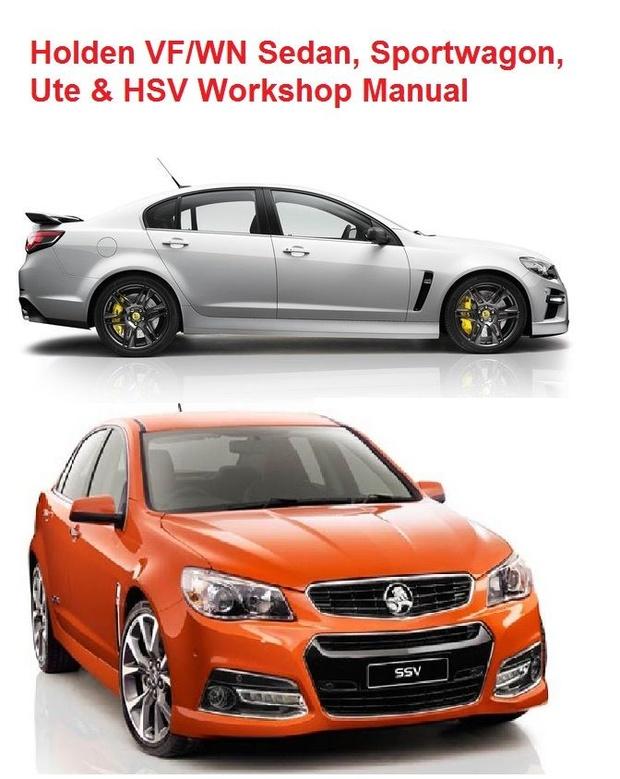 Holden VF/WN Sedan, Ute, Sportwagon, Caprice & HSV Workshop Manual