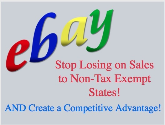 Stop Losing on Sales to Non- Tax Exempt States AND Create a Competitive Advantage!