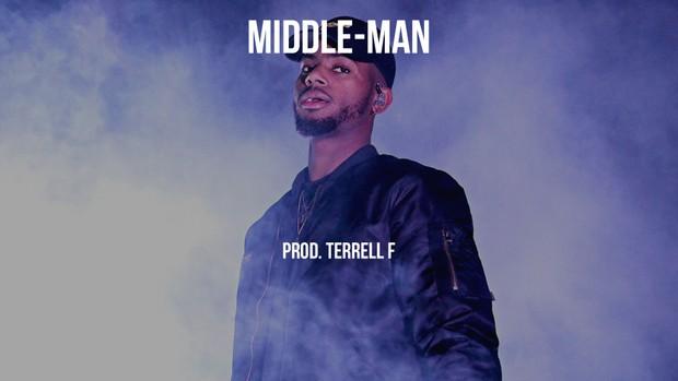 Middle-Man(Prod. Terrell F)