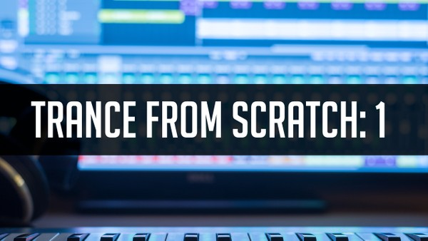 Trance from Scratch - Ableton Live Template