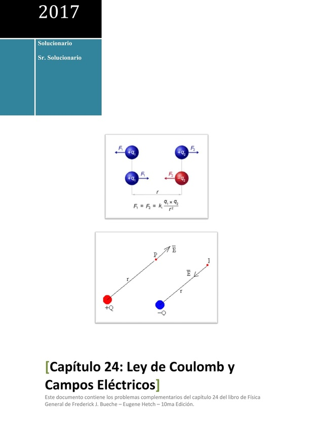 Solucionario de Física General de Schaum - Capítulo 24 - Ley de Coulomb y Campos Eléctricos