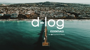 DLOG Essentials LUTs for DJI Phantom and Mavic