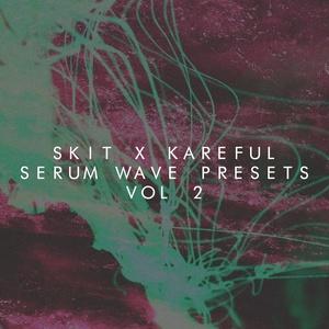 Skit x Kareful - Serum Wave Presets Vol 2