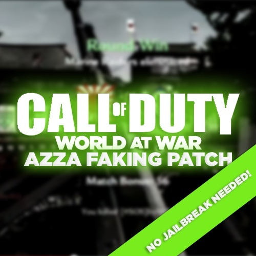 (PS3) WaW Faking Patch! *NO JB NEEDED* Azza, No Lock-On Aimbot