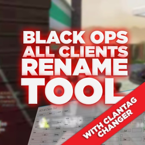 (PS3) Black Ops 1 - All Clients Name Tool (Name + Clantag)!