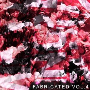 Fabricated Vol.4