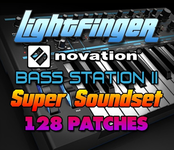 Lightfinger's Novation Bass Station II Super Soundset