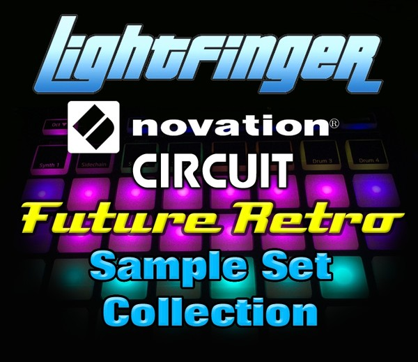Lightfinger's Future Retro Sample Set Collection for Novation Circuit