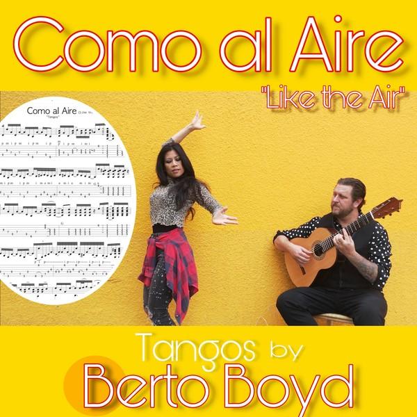 Como al Aire - Tangos by Berto Boyd