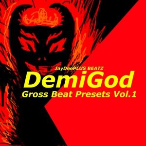 DemiGod Gross Beat Presets Vol.1