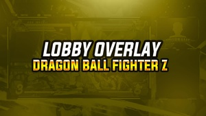 NEW ANIMATED LOBBY OVERLAY DE DRAGON BALL FIGHTER Z 2018  | BY EM DZN