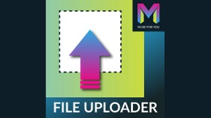 File Uploader Widget by Muse For You