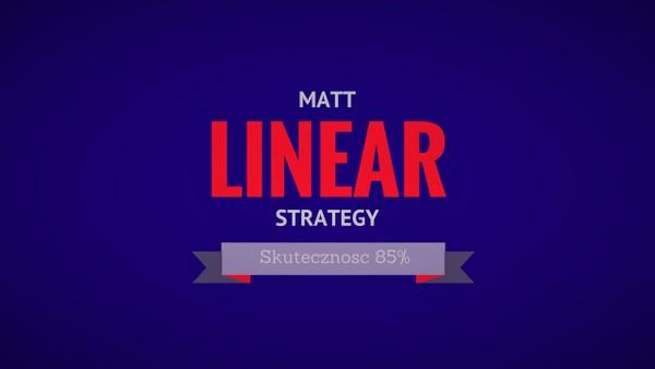 Matt Linear Strategy [Opcje Binarne]