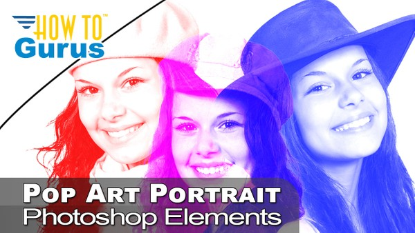 Photoshop Elements Layers for Beginners Pop Art Portrait Tutorial 2019 2018 15