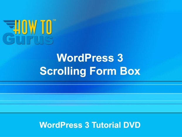 WordPress Forms - How to Create a Scrolling Text Box in WordPress