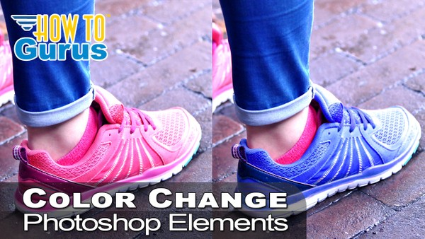 New Kicks! Change Color of Object or Clothing in Photoshop Elements 2019 2018 15 14 13 Tutorial