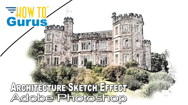 Adobe Photoshop Art Architecture Sketch Effect Colorized Drawing Technique  CC 2018 CS6 CS5 Tutorial
