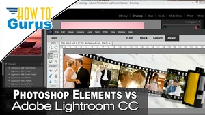 Photoshop Elements vs Lightroom : Review and Comparison of 2 Adobe Programs 2018 CC 15 14 6